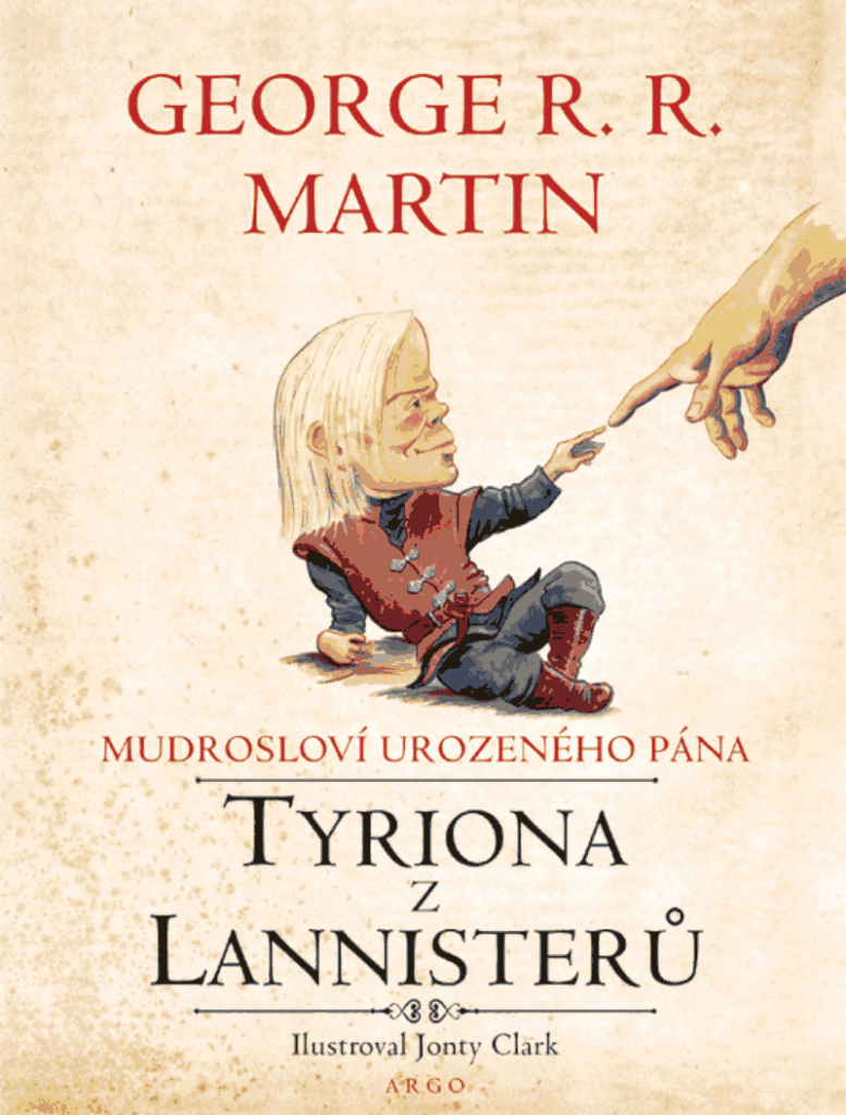 Mudrosloví urozeného pána Tyriona Lannistera